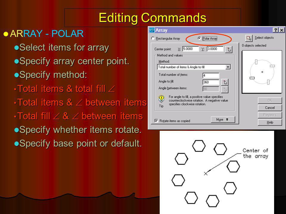 Editing Commands ARRAY - POLAR Select items for array