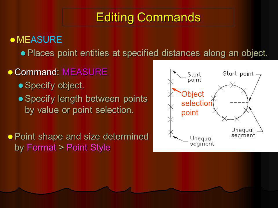 Editing Commands MEASURE