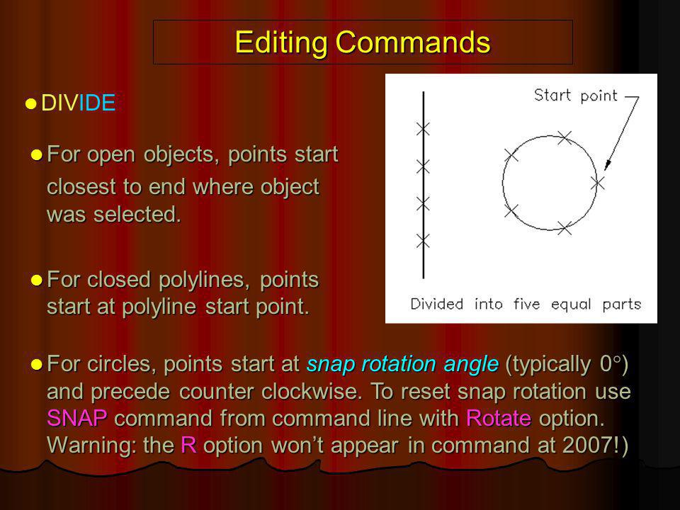 Editing Commands DIVIDE For open objects, points start