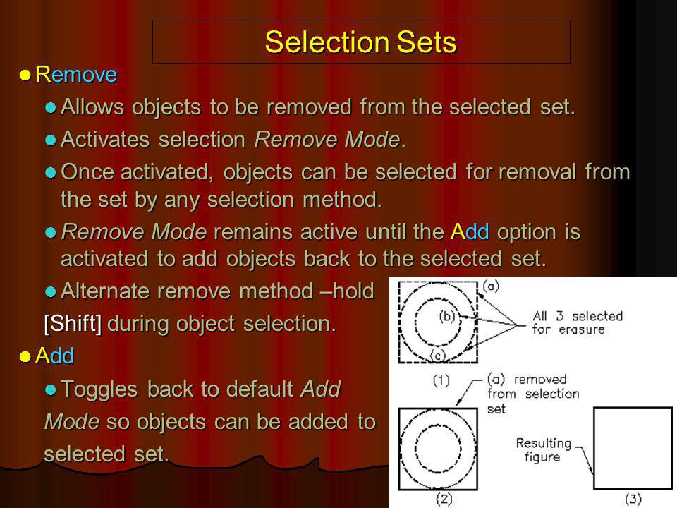 Selection Sets Remove. Allows objects to be removed from the selected set. Activates selection Remove Mode.