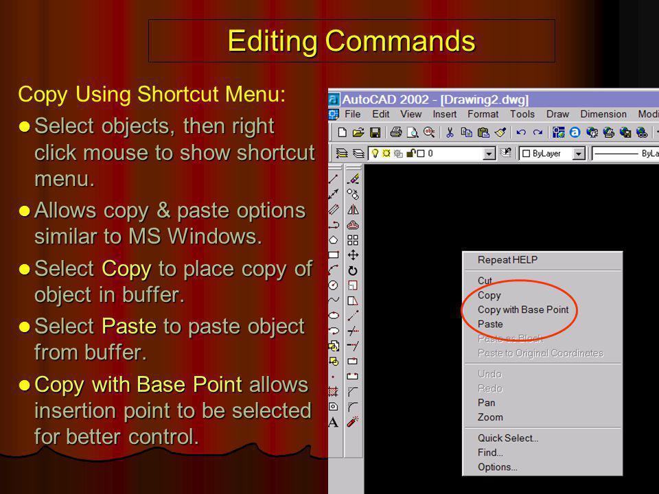 Editing Commands Copy Using Shortcut Menu:
