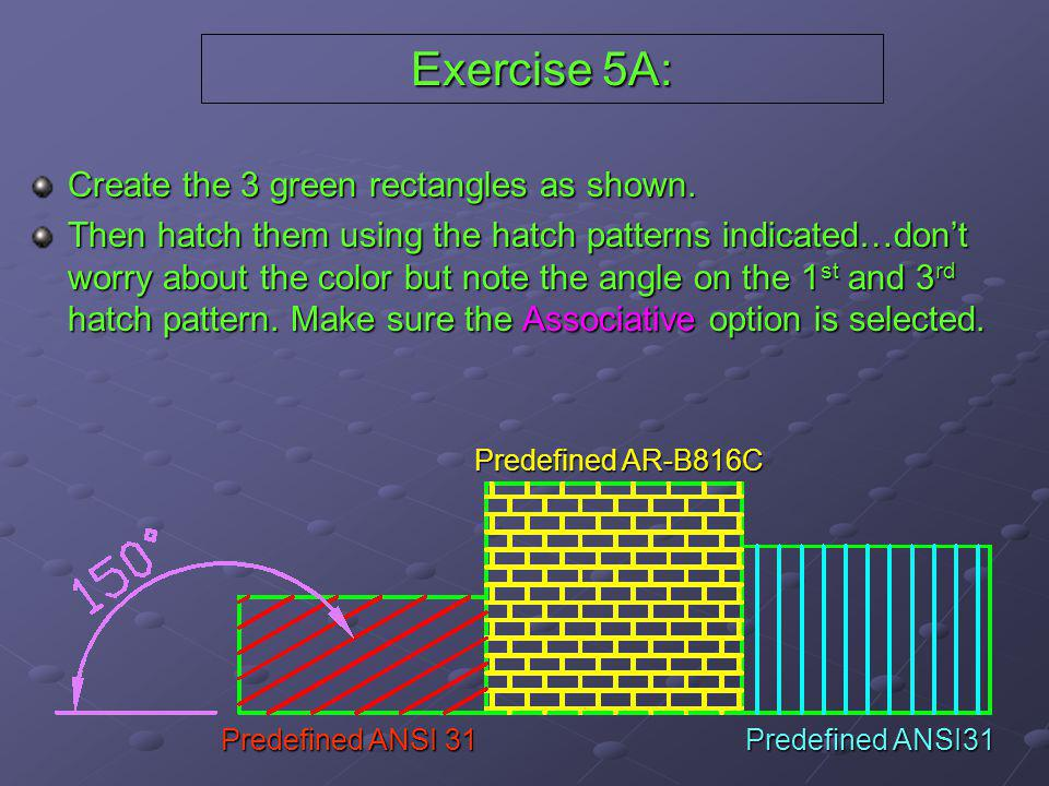 Exercise 5A: Create the 3 green rectangles as shown.