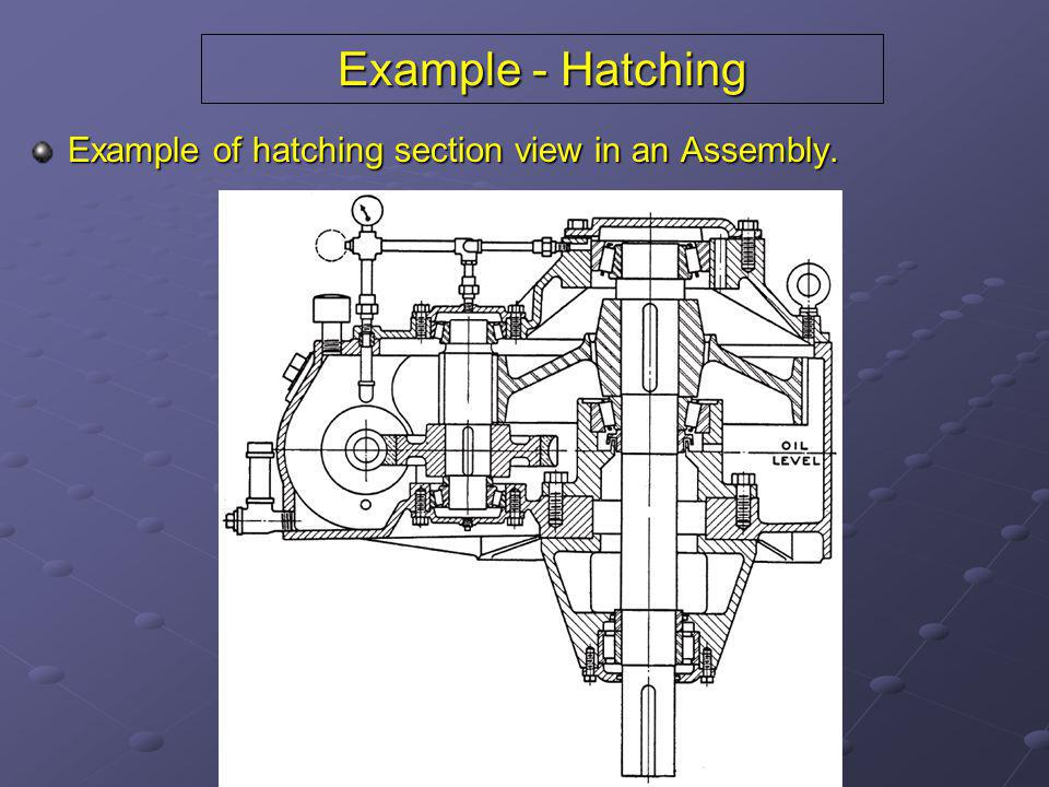 Example - Hatching Example of hatching section view in an Assembly.