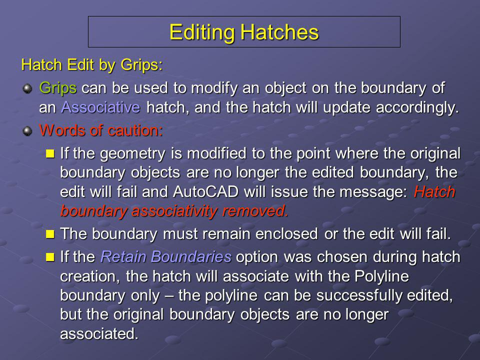 Editing Hatches Hatch Edit by Grips: