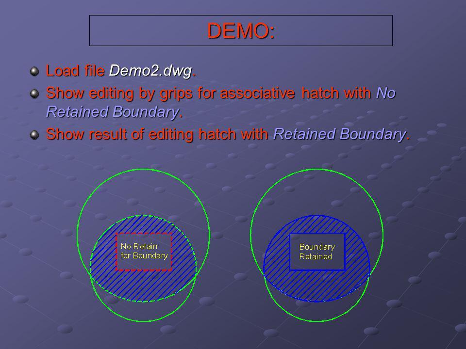 DEMO: Load file Demo2.dwg.