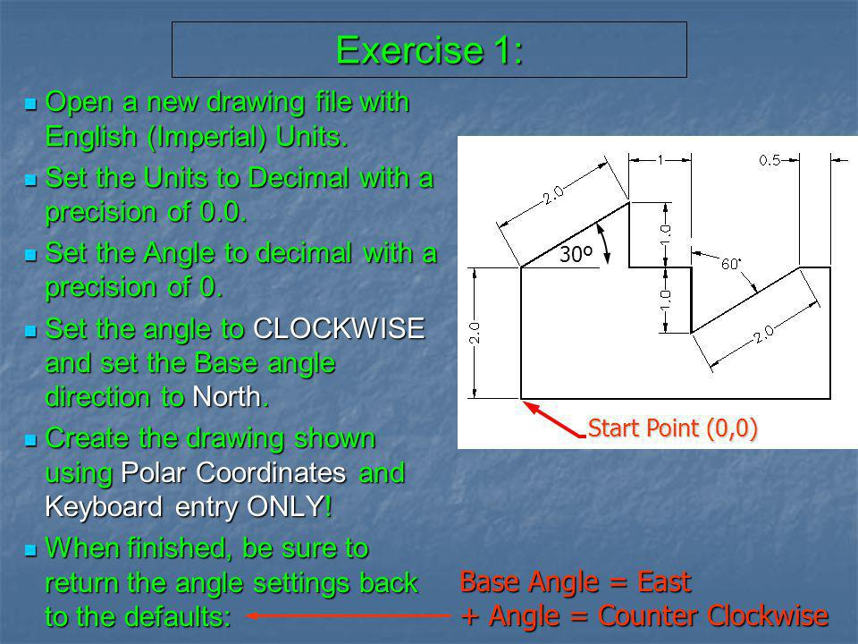 Exercise 1: Open a new drawing file with English (Imperial) Units.