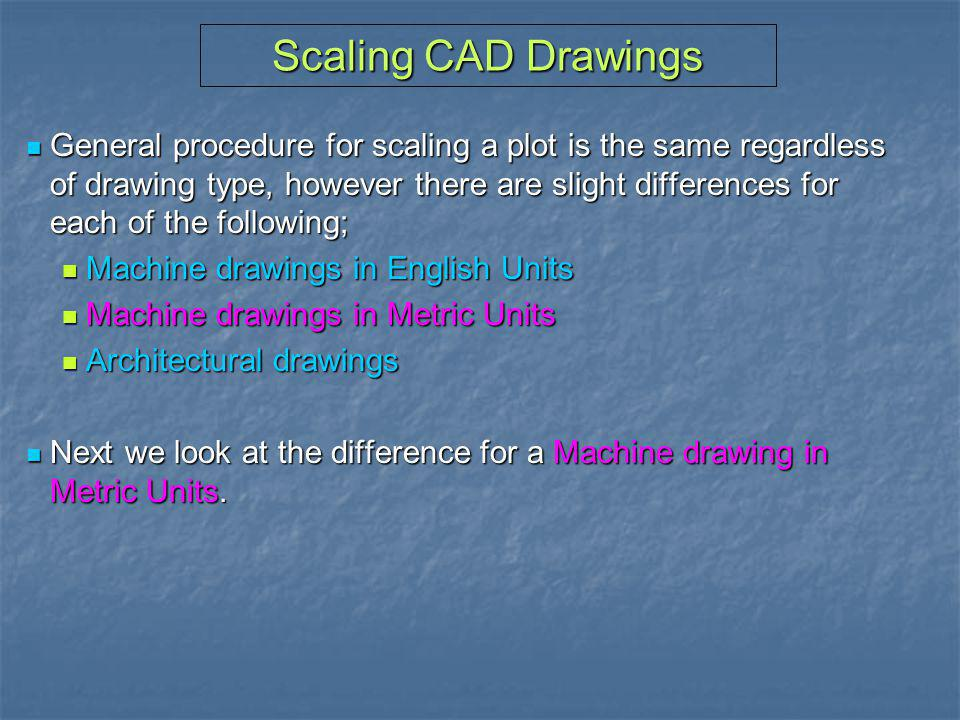 Scaling CAD Drawings