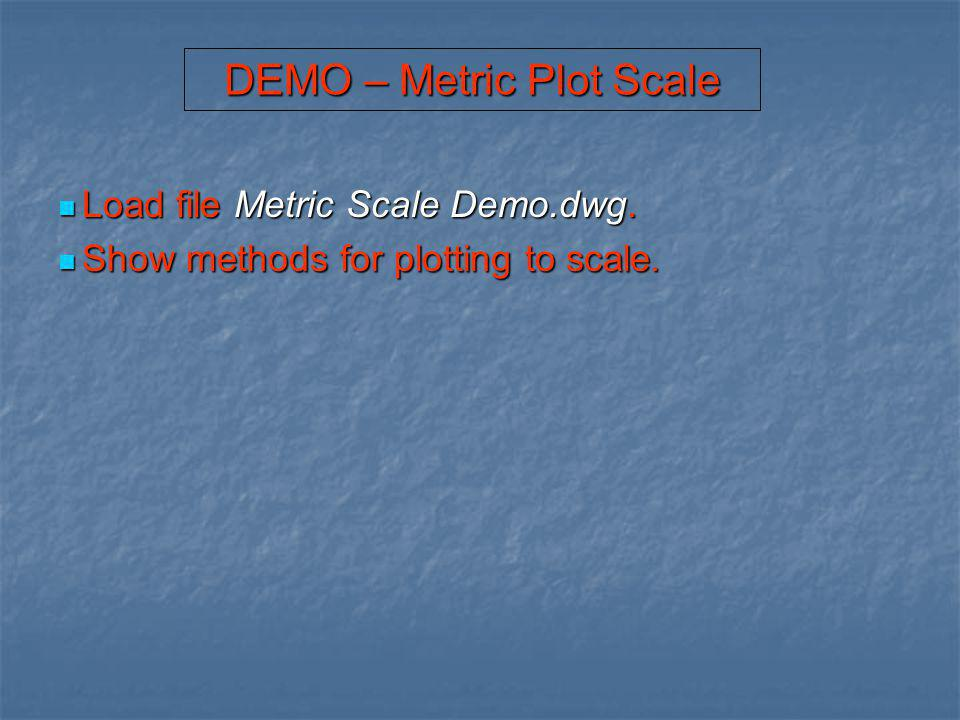 DEMO – Metric Plot Scale