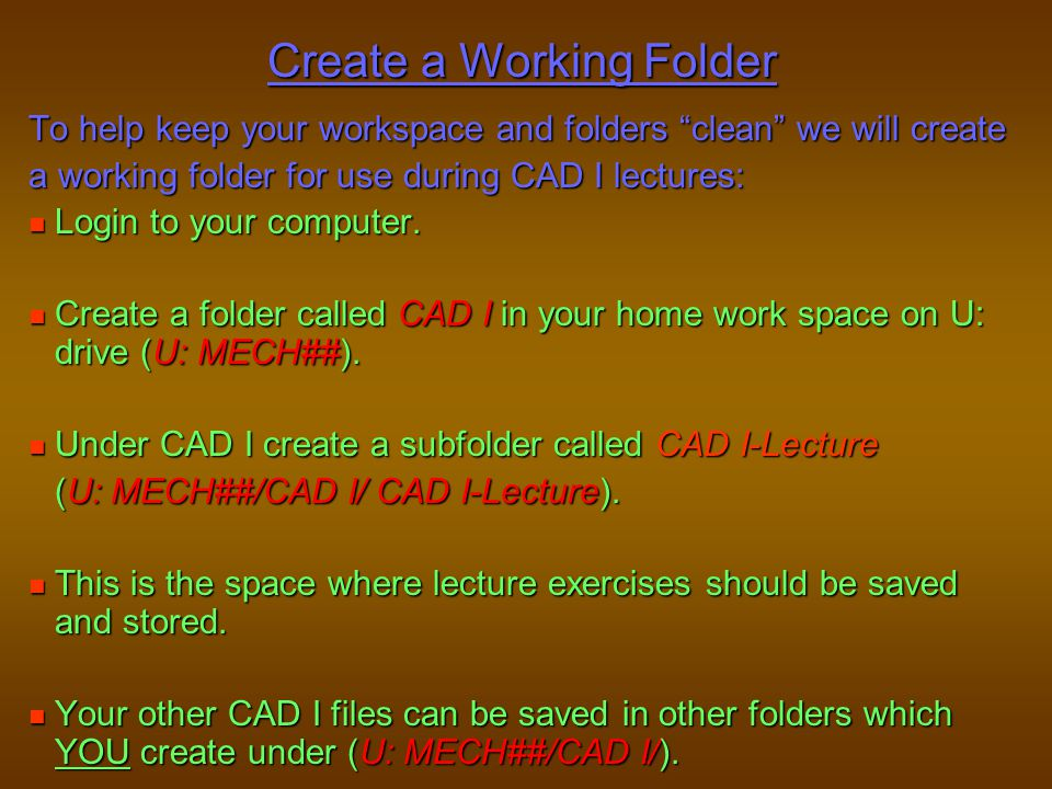 Create a Working Folder