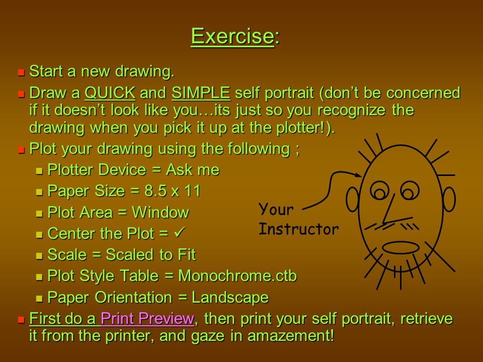 Exercise: Start a new drawing.