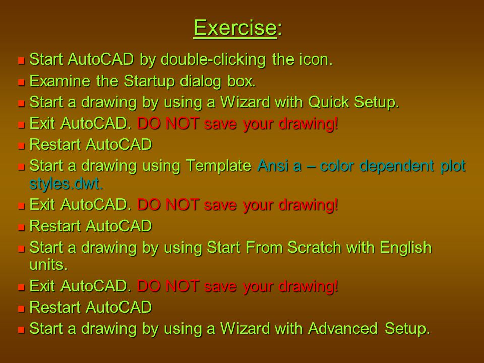 Exercise: Start AutoCAD by double-clicking the icon.