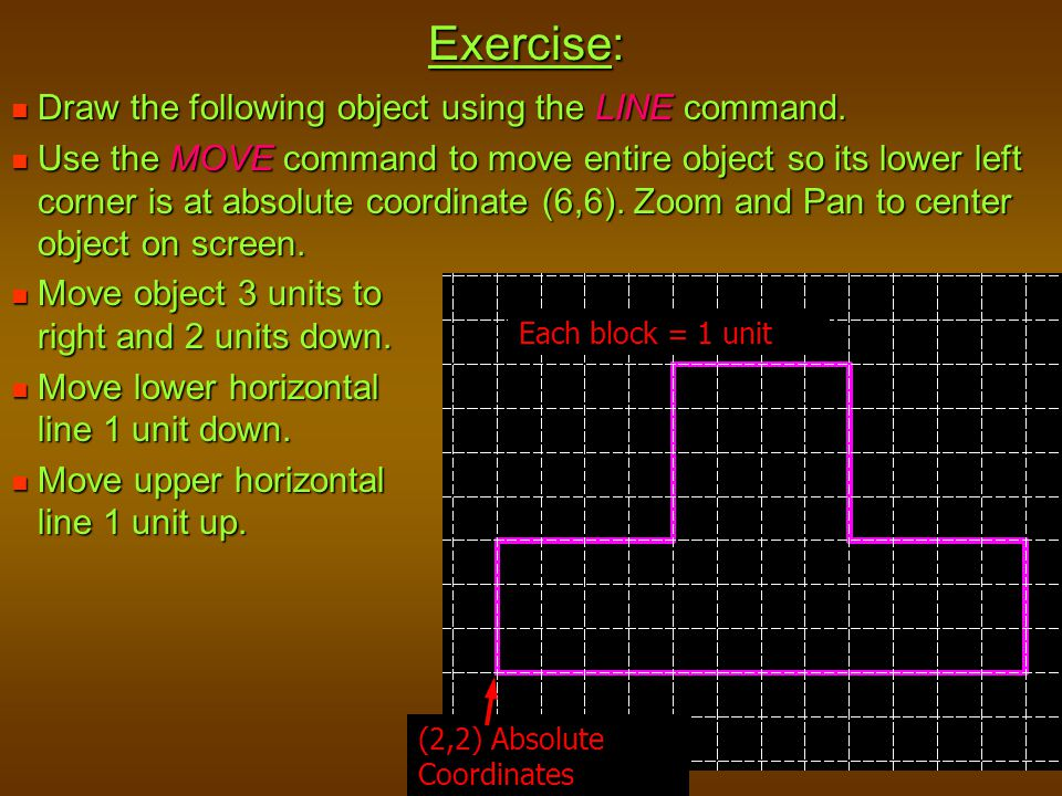 Exercise: Draw the following object using the LINE command.