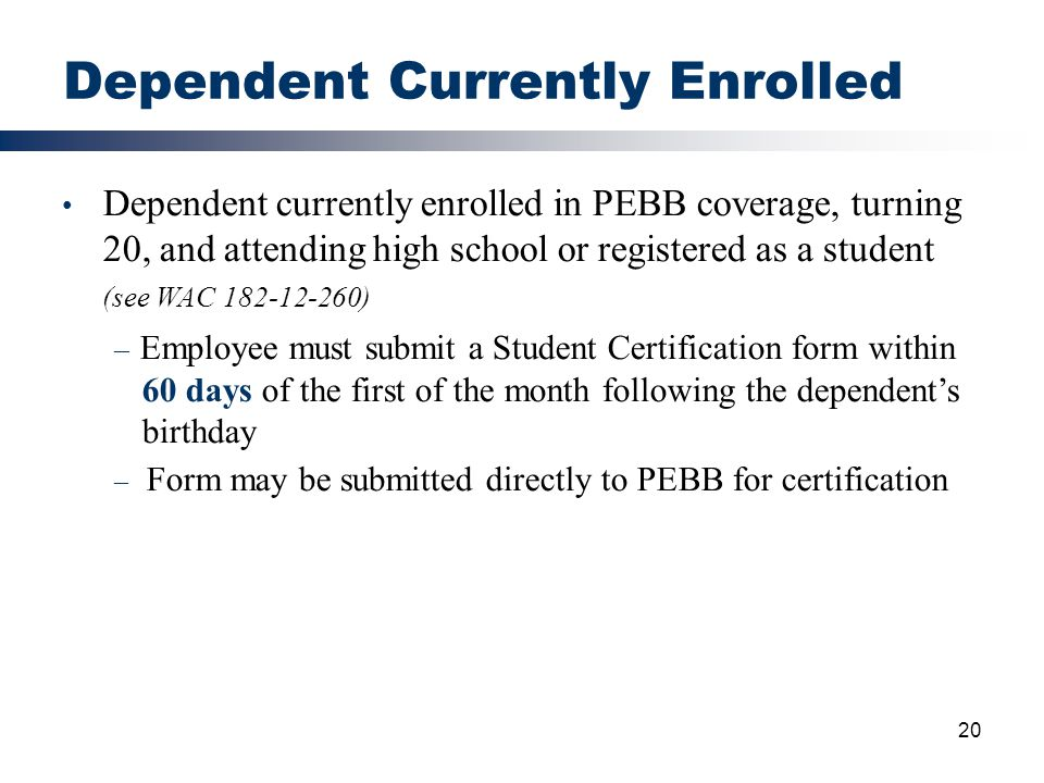 Dependent Currently Enrolled