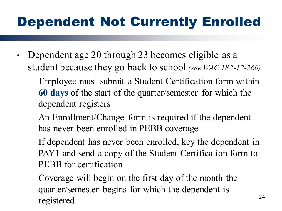 Dependent Not Currently Enrolled