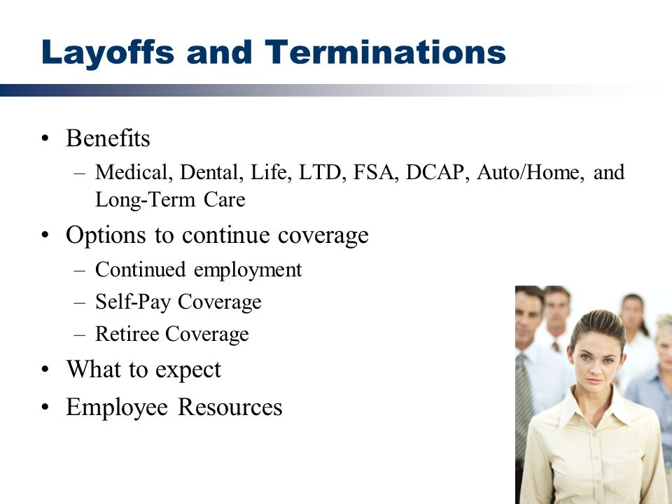 Layoffs and Terminations
