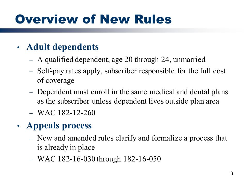 Overview of New Rules Adult dependents Appeals process