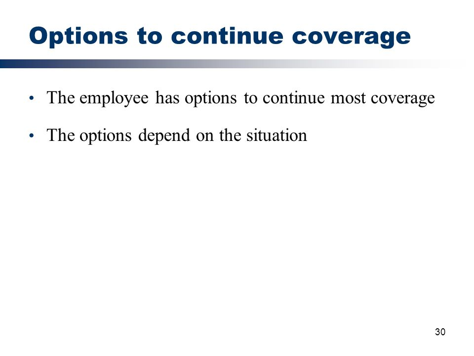Options to continue coverage