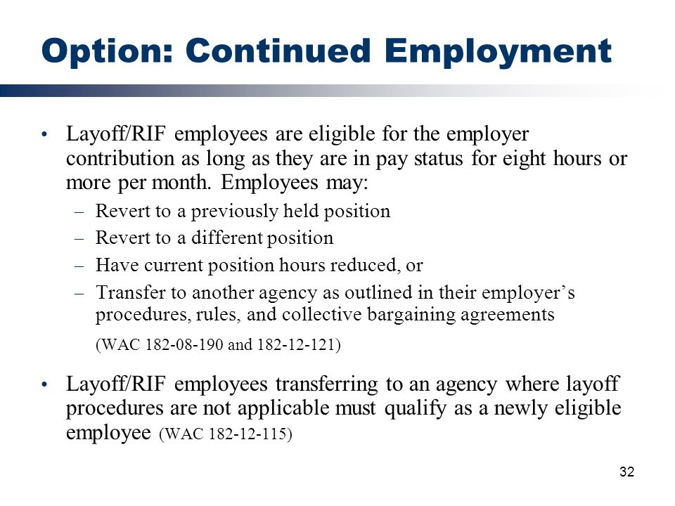 Option: Continued Employment
