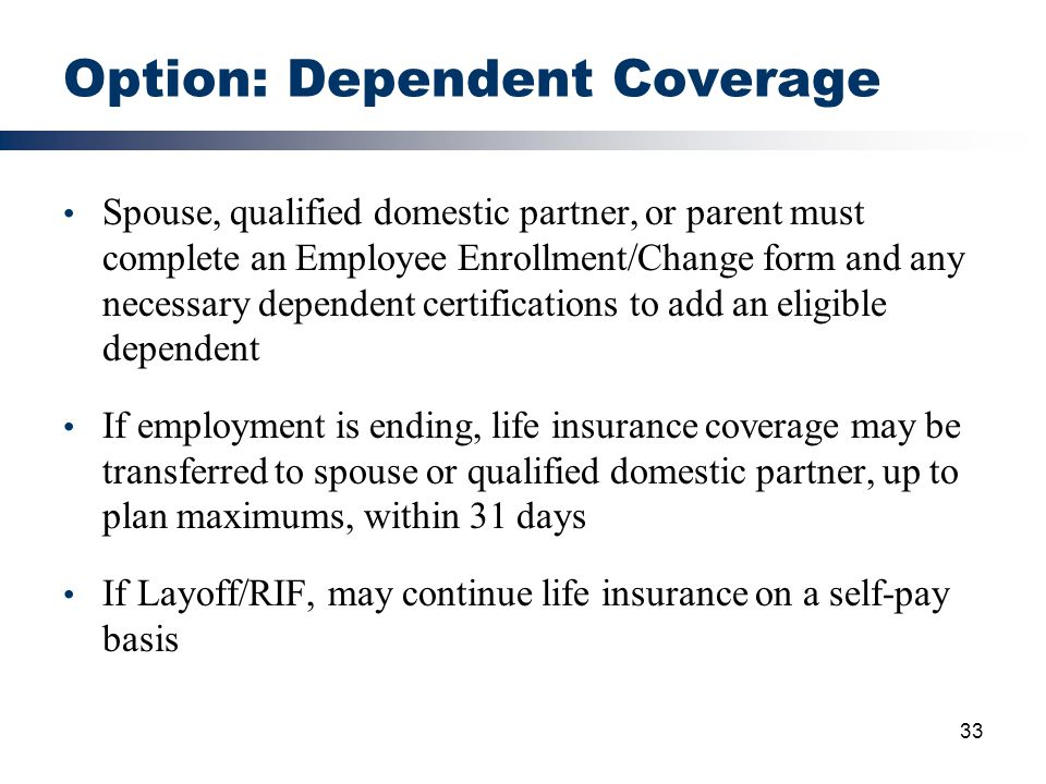 Option: Dependent Coverage