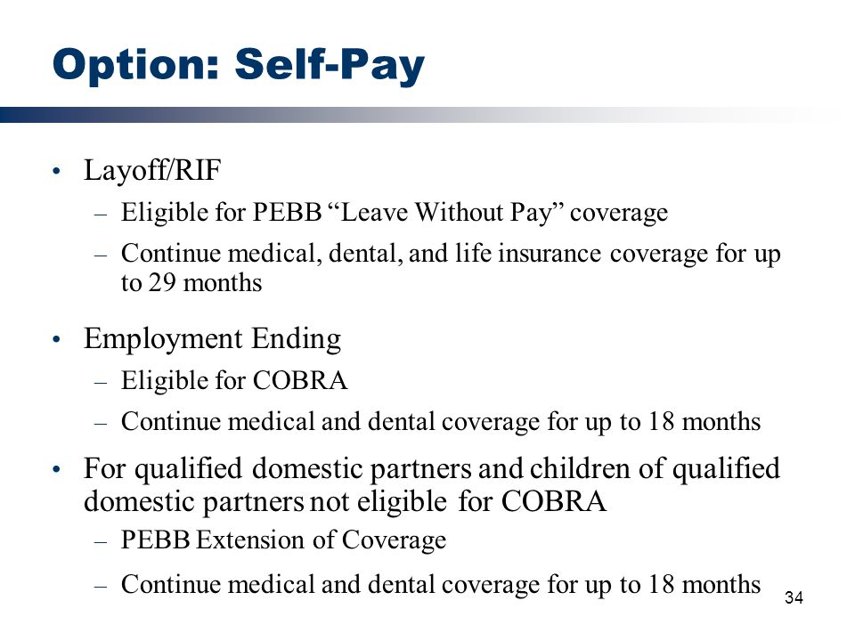 Option: Self-Pay Layoff/RIF Employment Ending