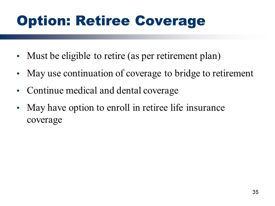 Option: Retiree Coverage