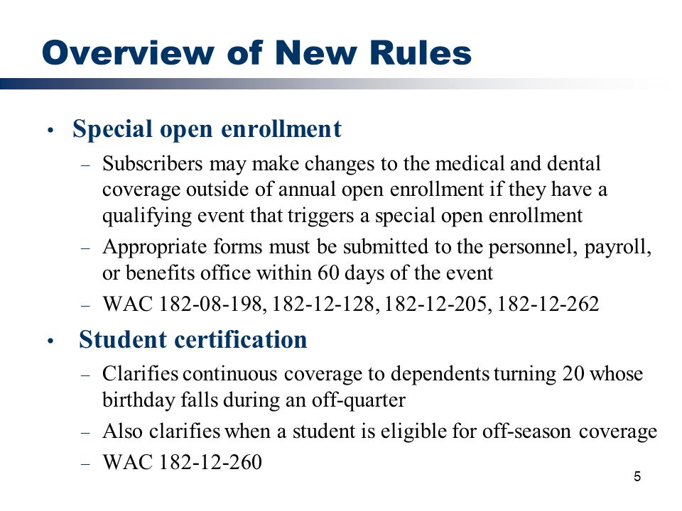 Overview of New Rules Special open enrollment Student certification