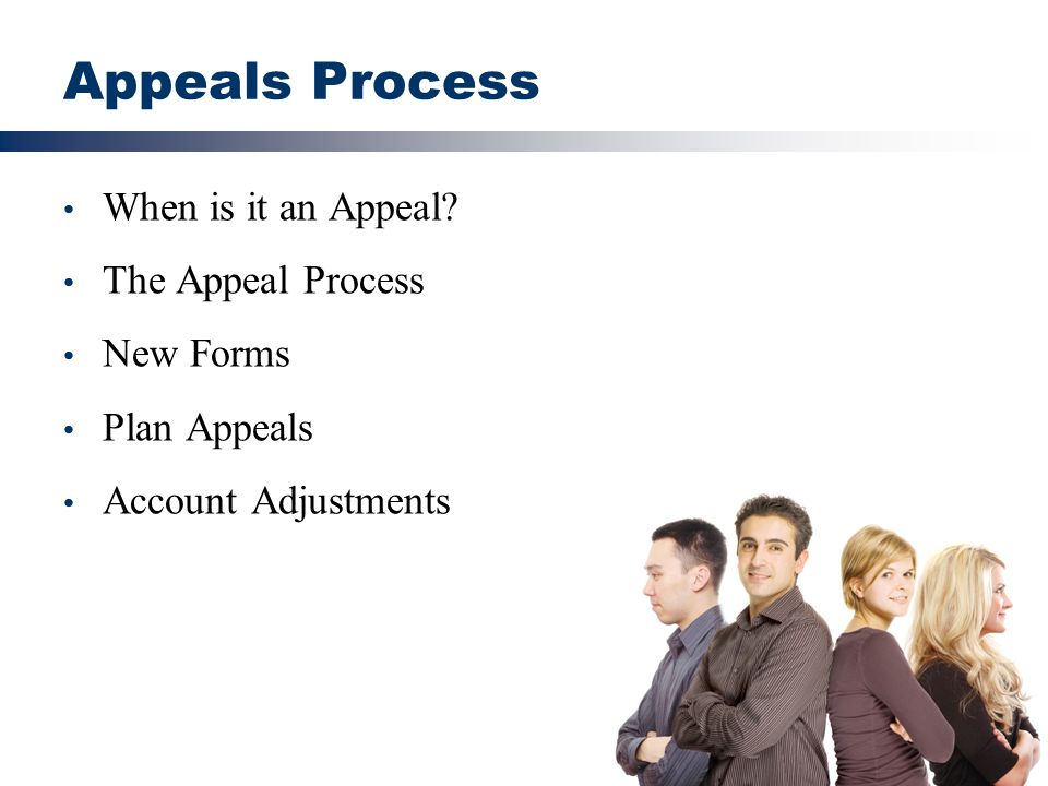 Appeals Process When is it an Appeal The Appeal Process New Forms