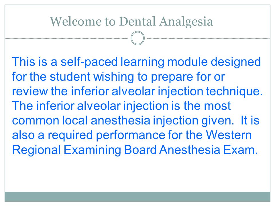 Welcome to Dental Analgesia