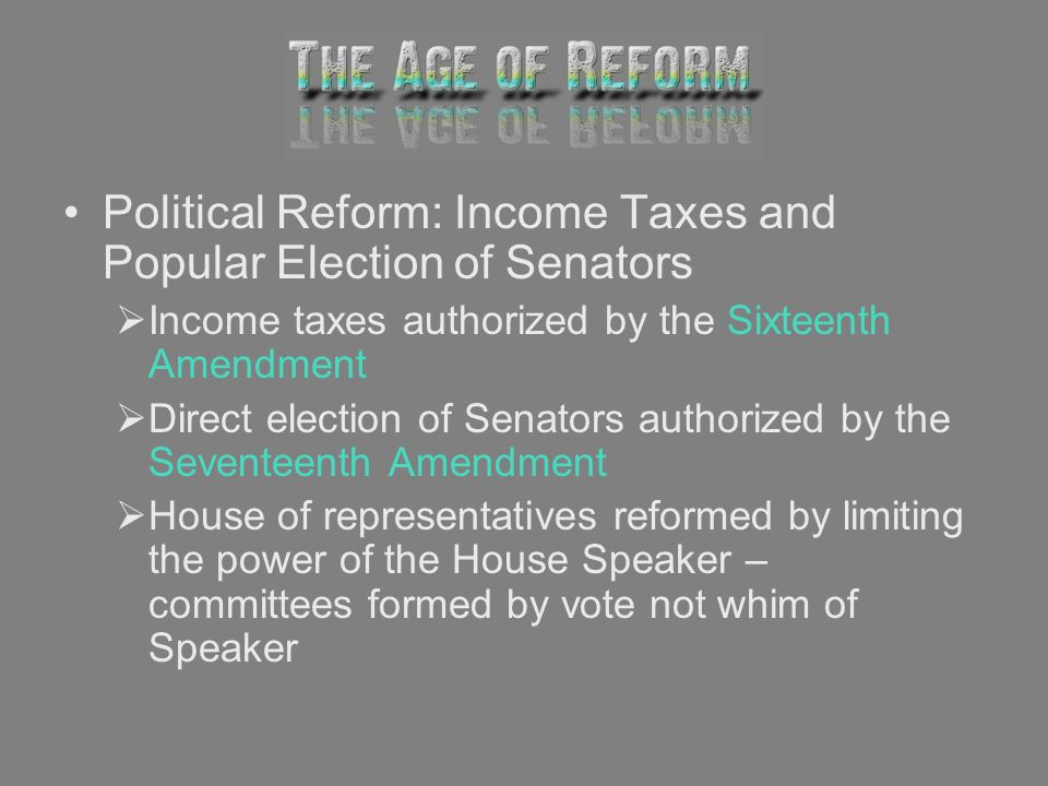 Political Reform: Income Taxes and Popular Election of Senators