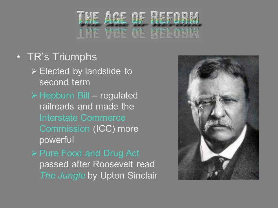 TR's Triumphs Elected by landslide to second term