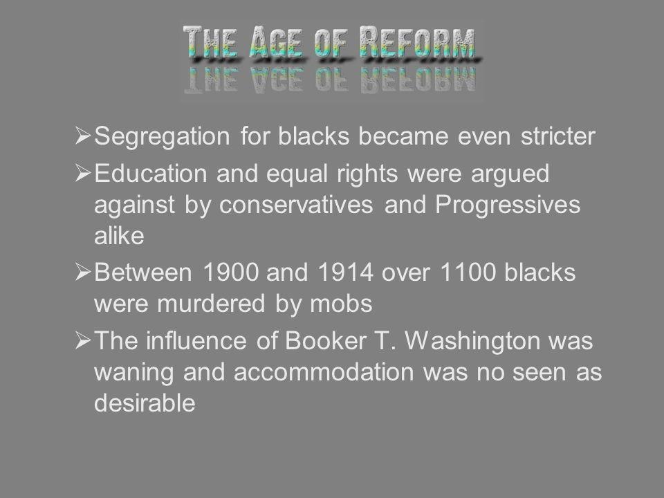 Segregation for blacks became even stricter