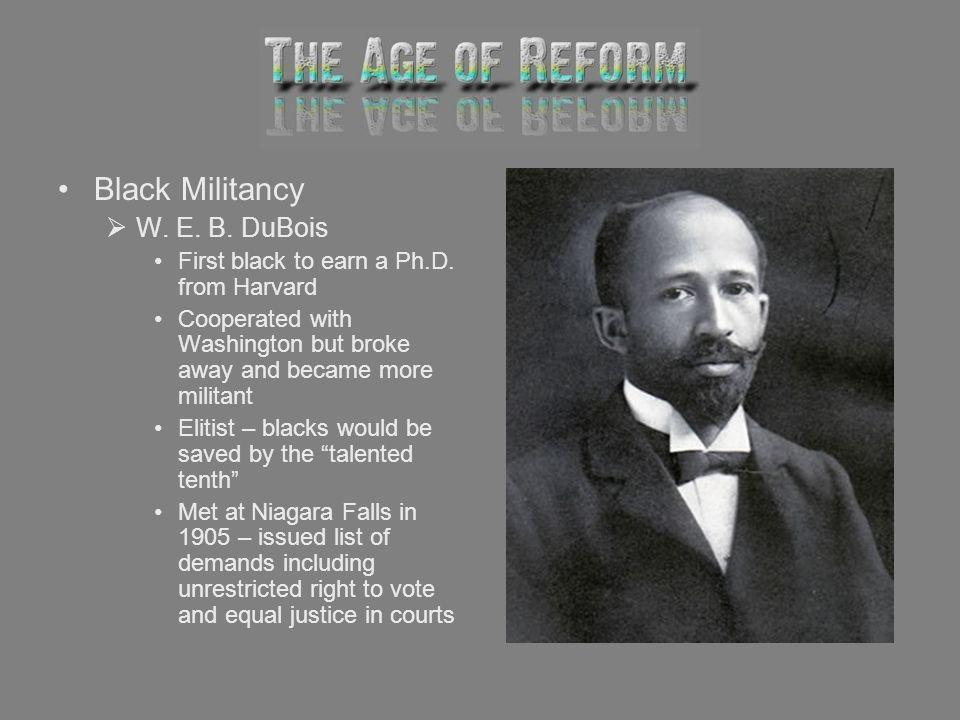 Black Militancy W. E. B. DuBois