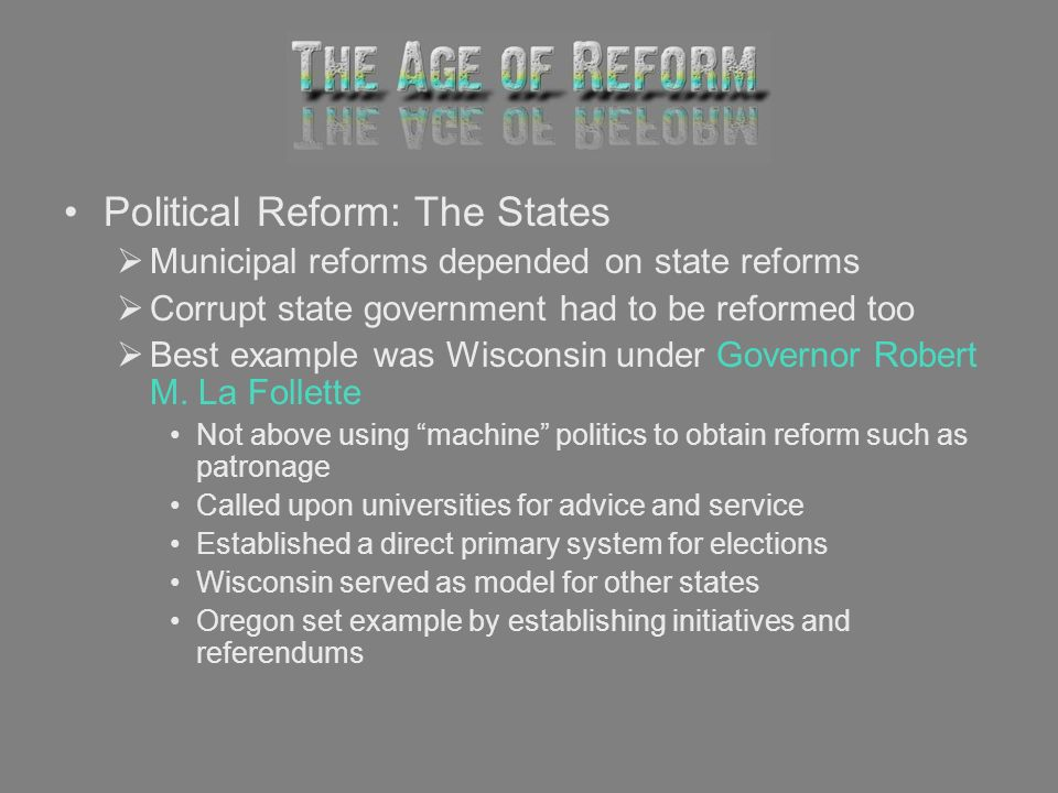 Political Reform: The States