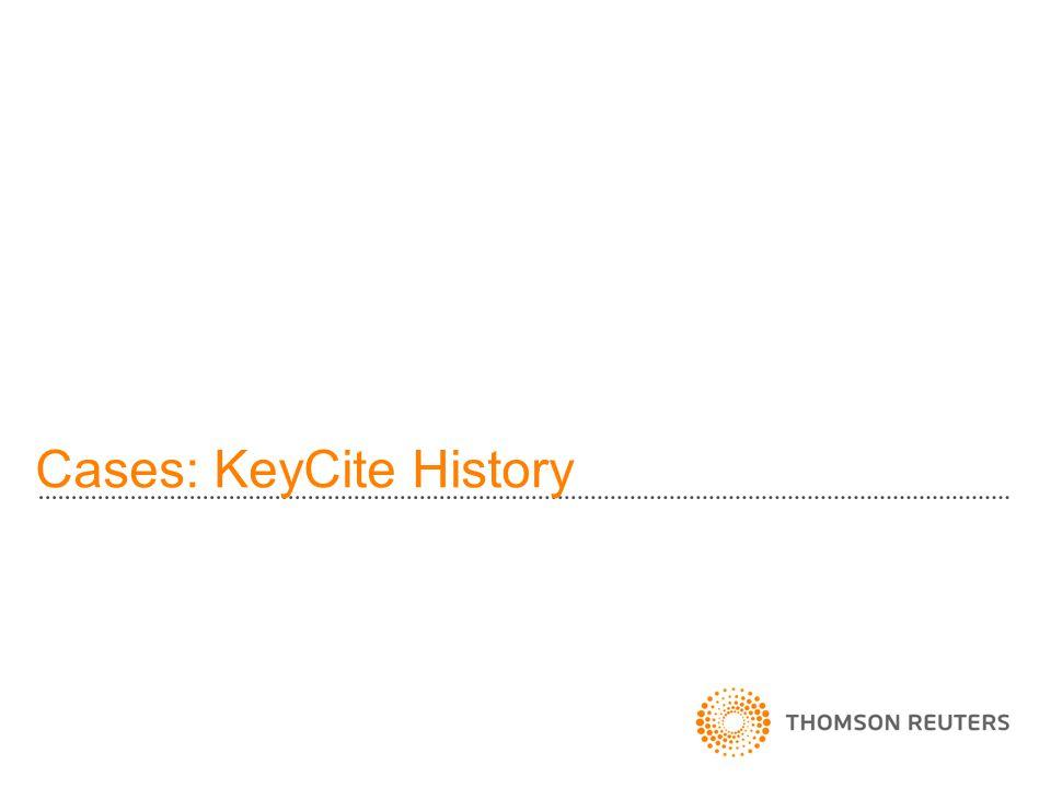 Cases: KeyCite History