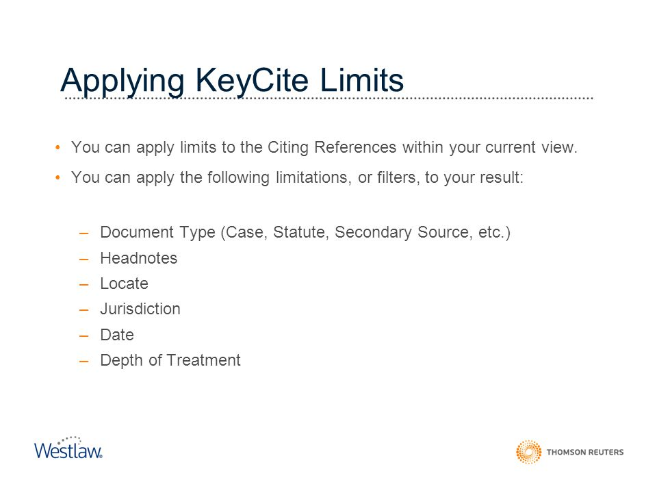 Applying KeyCite Limits