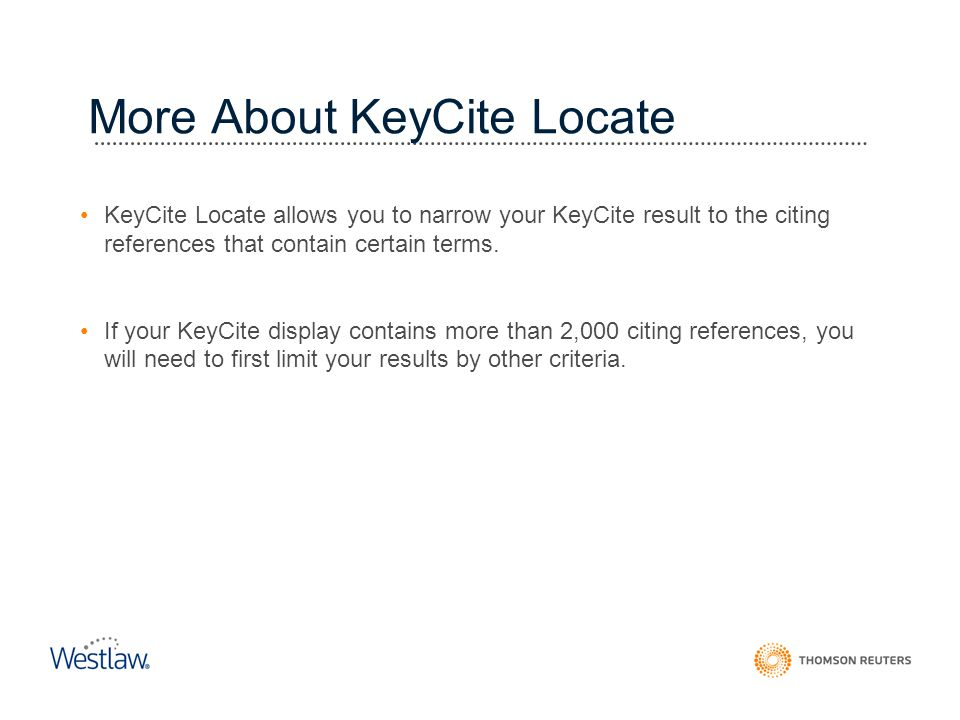 More About KeyCite Locate