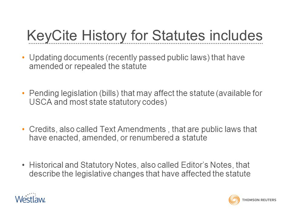 KeyCite History for Statutes includes