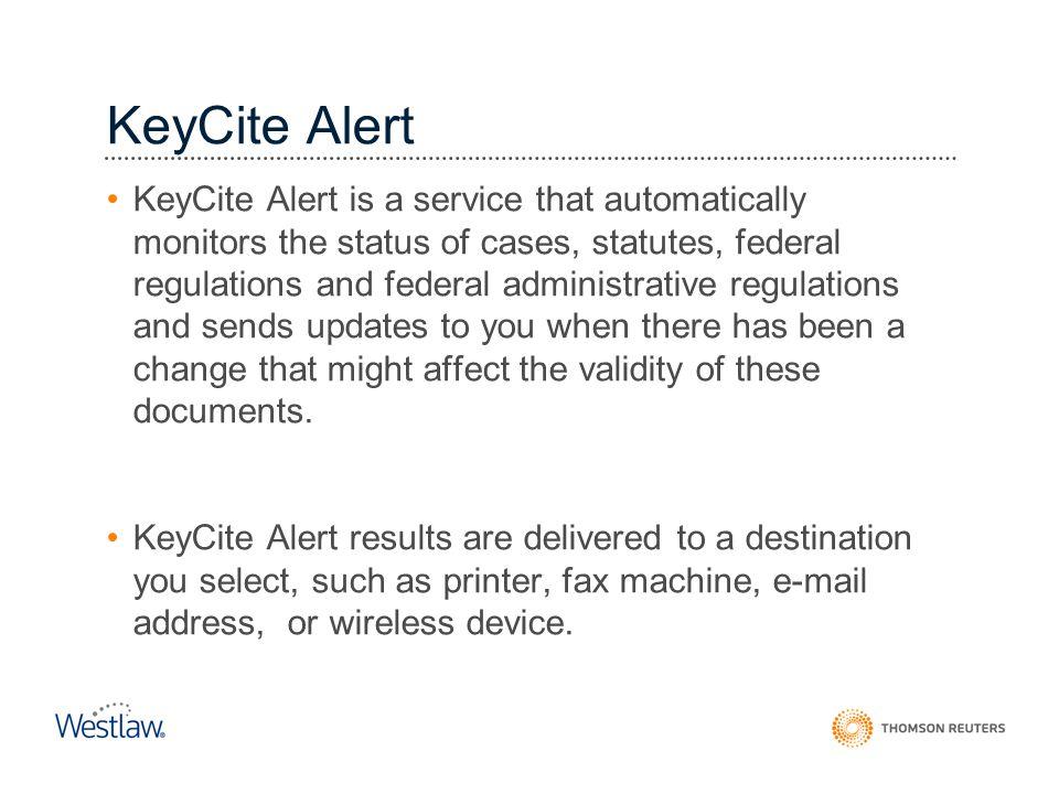 KeyCite Alert