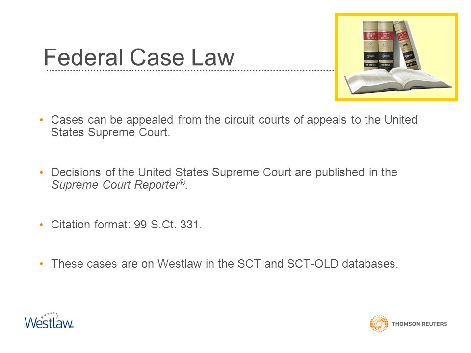 Federal Case Law Cases can be appealed from the circuit courts of appeals to the United States Supreme Court.
