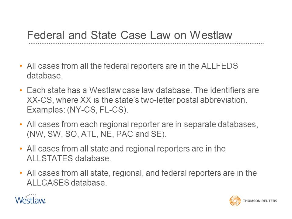 Federal and State Case Law on Westlaw