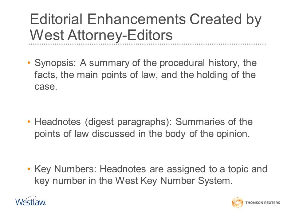 Editorial Enhancements Created by West Attorney-Editors