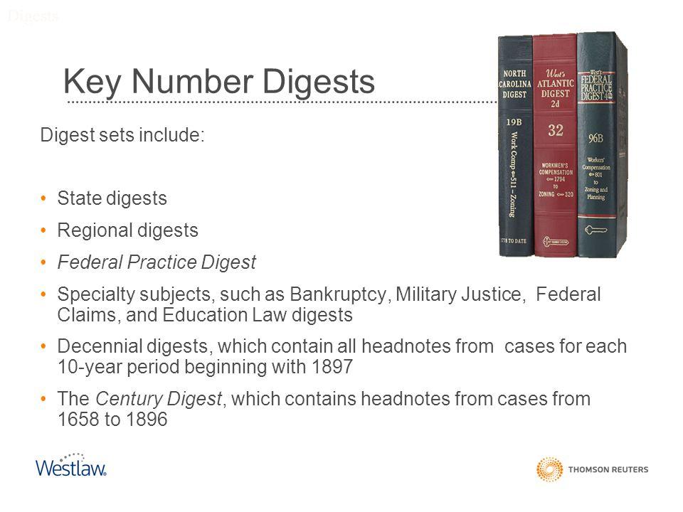 Key Number Digests Digest sets include: State digests Regional digests