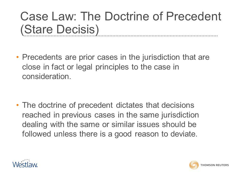 Case Law: The Doctrine of Precedent (Stare Decisis)