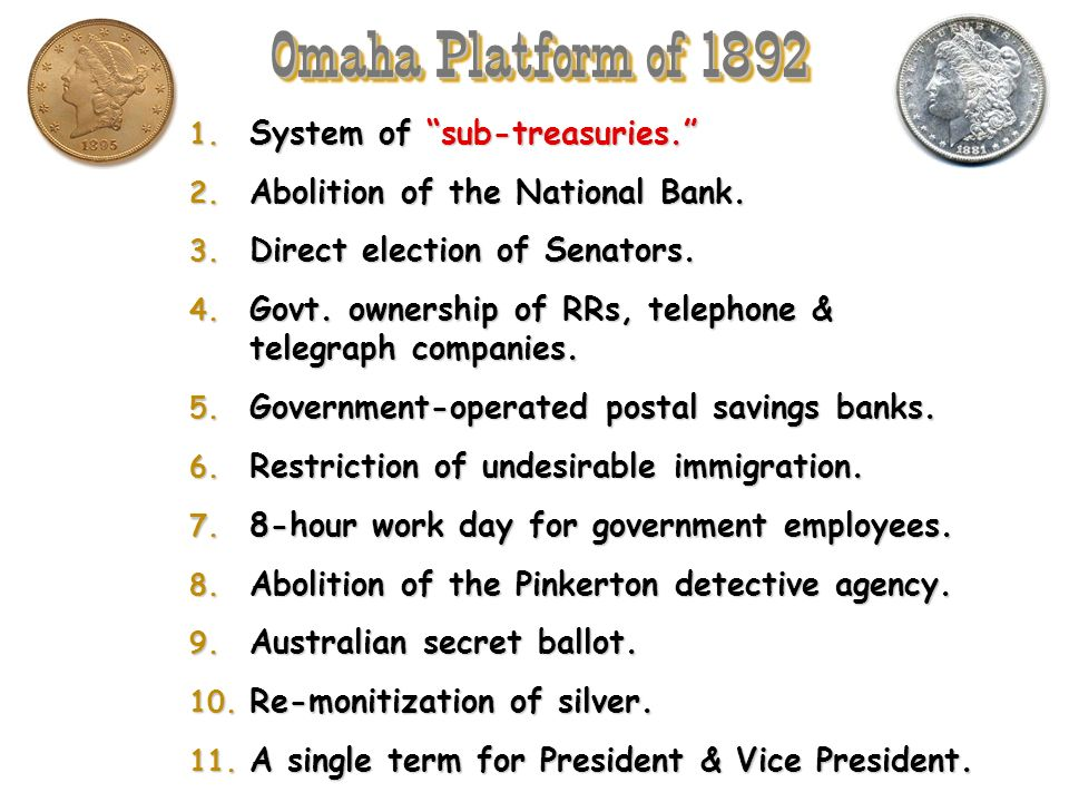 Omaha Platform of 1892 System of sub-treasuries.
