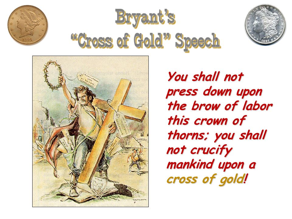 Bryant's Cross of Gold Speech