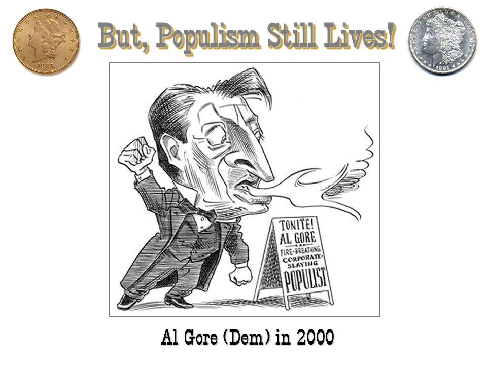 But, Populism Still Lives!