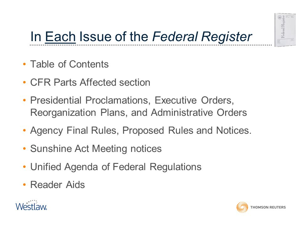 In Each Issue of the Federal Register