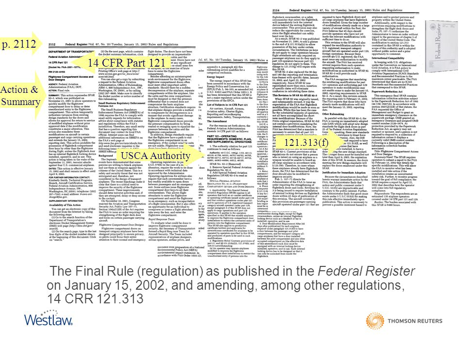 p. 2112 14 CFR Part 121. Action & Summary. 121.313(f) USCA Authority.