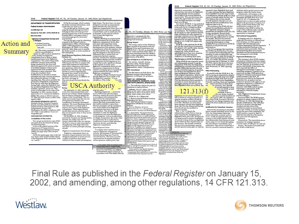Federal Register Action and. Summary. USCA Authority. 121.313(f)