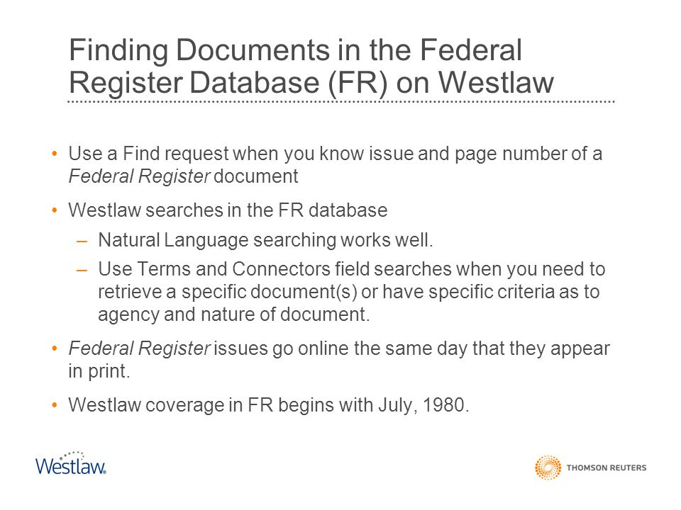 Finding Documents in the Federal Register Database (FR) on Westlaw